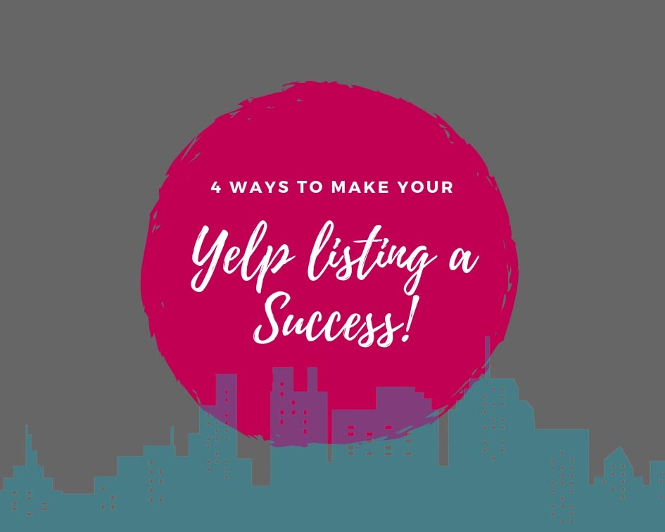 4 ways to make your Yelp listing a money-making success
